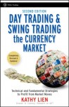 FX Trading Books -Day Trading and Swing Trading the Currency Market by Kathy Lien