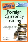 FX Trading Books - The Complete Idiot's Guide to Foreign Currency Trading by Gary Tilkin and Lita Epstein