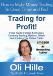 Fx Trading Books - Trading for Profit by Oli Hille